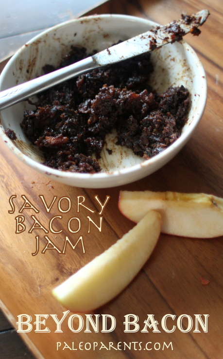 Savory Bacon Jam from Beyond Bacon by PaleoParents