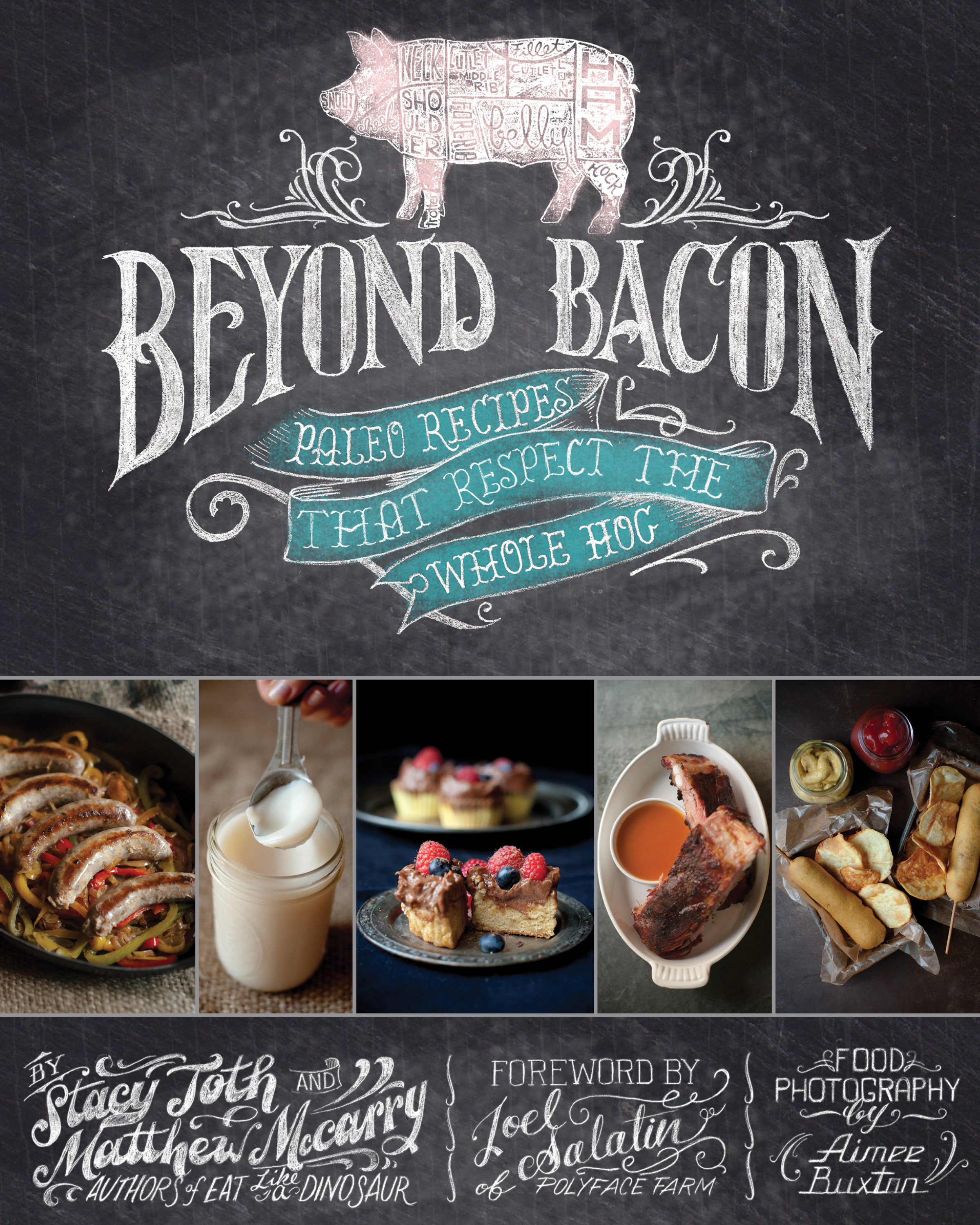 Beyond Bacon by Stacy Toth and Matt McCarry the Paleo Parents