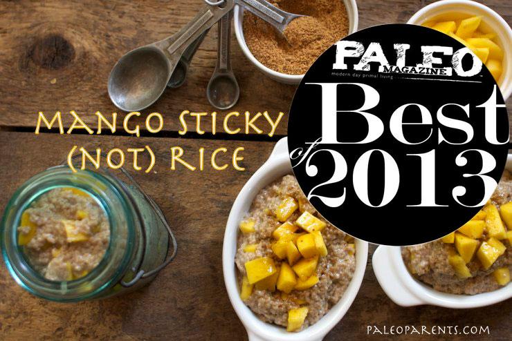 Mango-Sticky-not-Rice-by-PaleoParents-PaleoMag2013