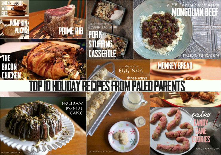 Top 10 Favorite Holiday Recipes plus MORE!