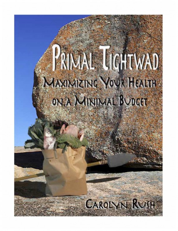 JPGPrimal Tightwad_ Maximizing Your Health on a Minimal Budget - Carolyn Rush