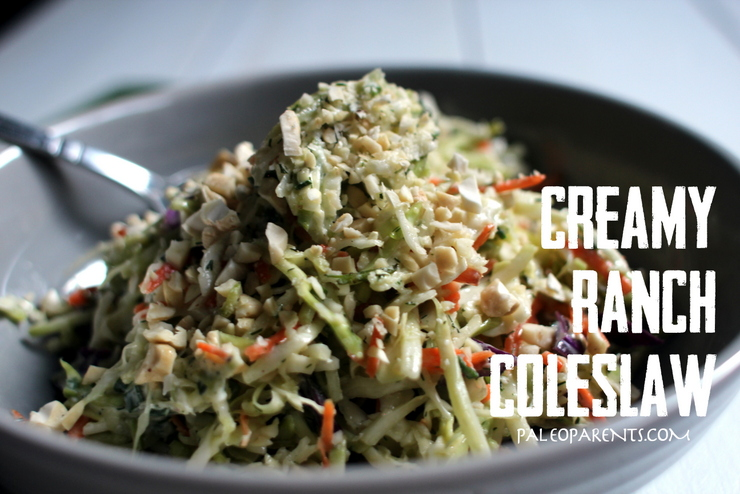 Creamy Ranch Coleslaw, How to Eat Paleo on the GO | Paleo Parents