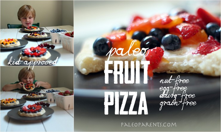 Fruit Pizzas by Paleo Parents