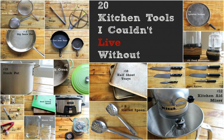 20 Kitchen Tools I Couldn't Live Without