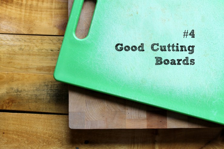 #4 Good Cutting Boards