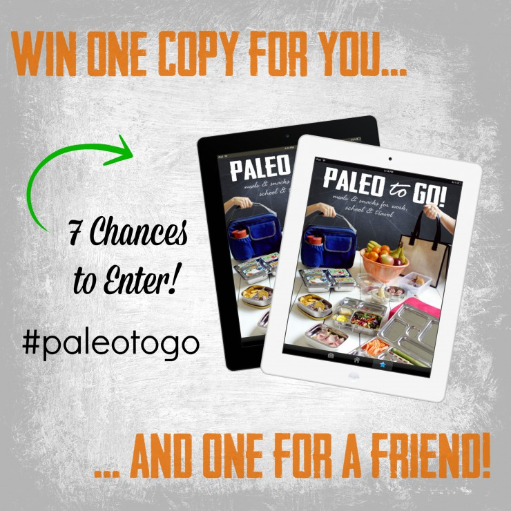 Win a Copy of Paleo To Go for you and a friend!