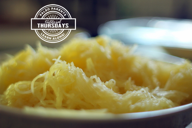 Tutorial of Spaghetti Squash by Paleo Parents
