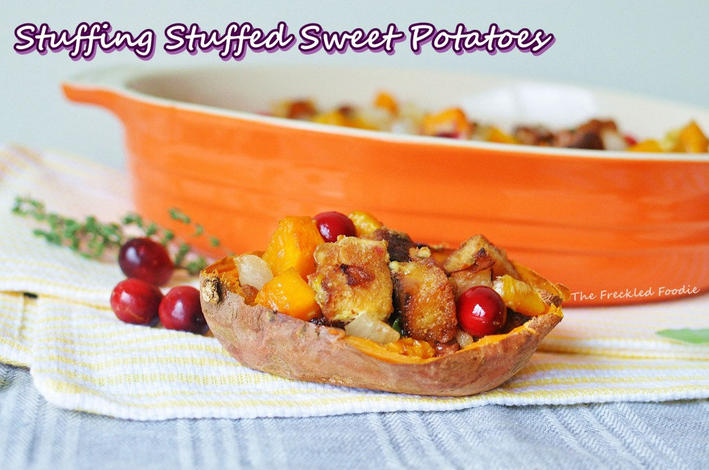 Guest Post: The Freckled Foodie, Stuffing Stuffed Sweet Potatoes