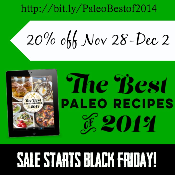 Paleo Parents Black Friday Discount Round Up, The Best Paleo Recipes of 2014
