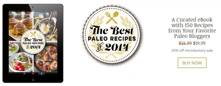 The Best of Paleo Recipes 2014 featuring Paleo Parents