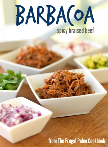 Paleo Parents Guest Post, Barbacoa from The Frugal Paleo Cookbook by Ciarra Hannah