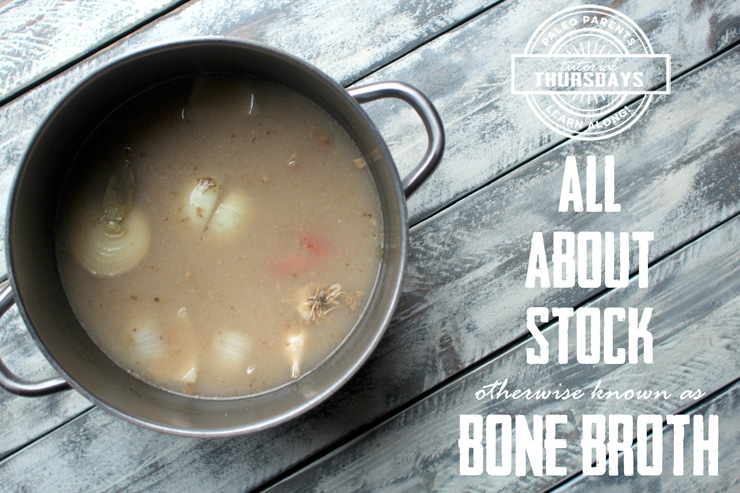 Tutorial Thursday: Broth and Stock and Bones