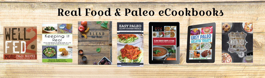 Family Resolution Revolution E-Bundle: Real Food & Paleo eCookbooks