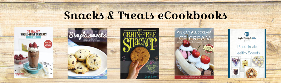 Family Resolution Revolution E-Bundle: Snacks & Treats eCookbooks