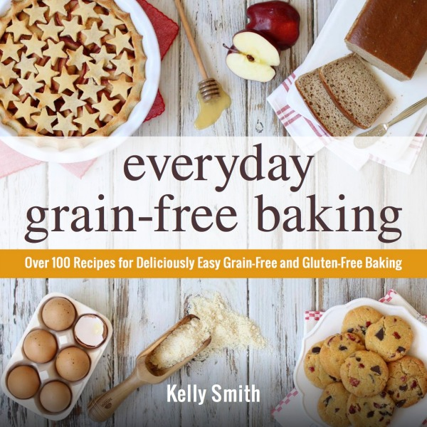 Book Cover Everyday Grain Free Baking, Paleo Parents Guest Post
