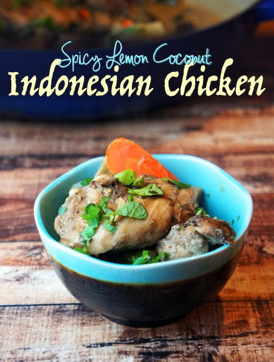 Guest Post: Spicy Lemon Coconut Indonesian Chicken, Foraged Dish