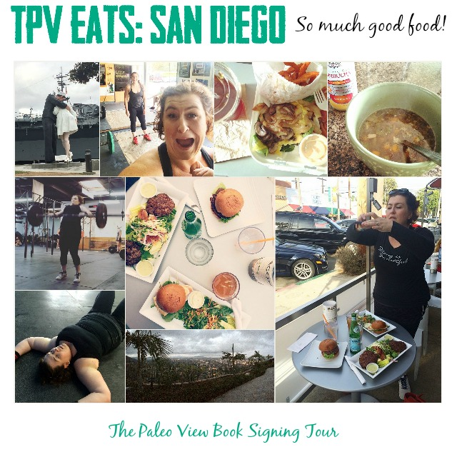 TPV Book Tour eats in San Diego CA with Paleo Parents Collage