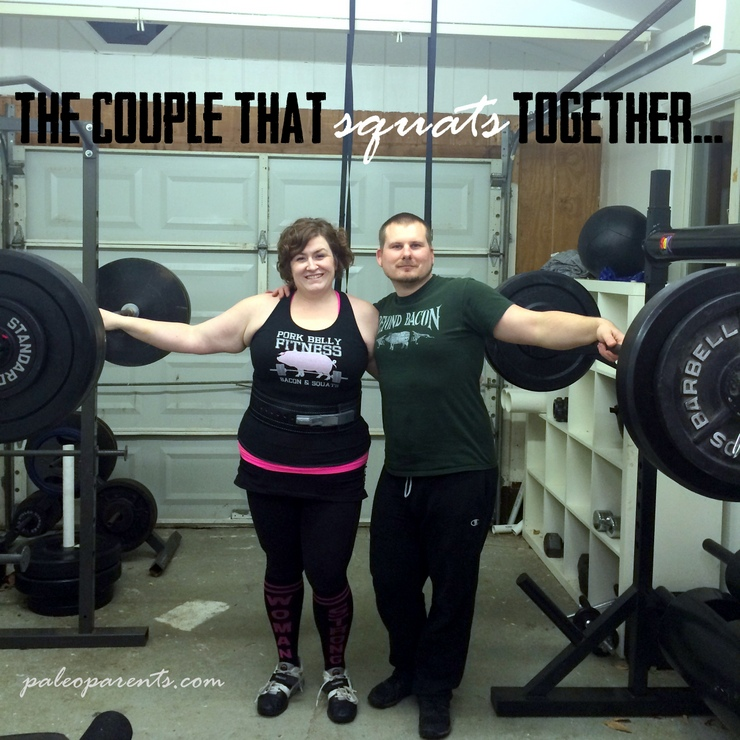 The Couple the Squats Together on PaleoParents