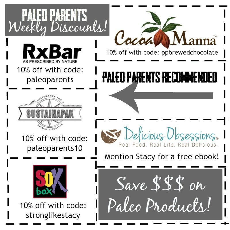In this Weekend Wrap Up, 2/22: Stacy's EPIC FAIL And CRAZY Delicious Foods, The Paleo Parents Share Weekly Discounts and Savings
