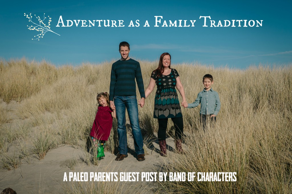 Guest Post: Adventure as a Family Tradition, Band of Characters