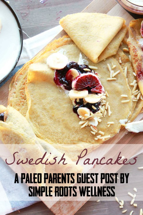 Guest Post: Swedish Pancakes, Simple Roots Wellness