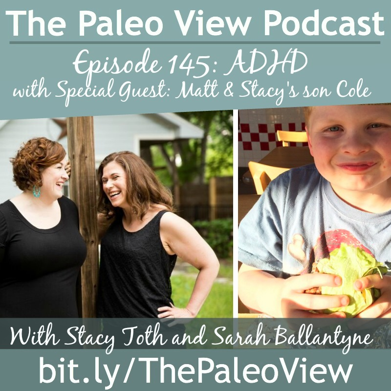 The Paleo View TPV 145 adhd cole