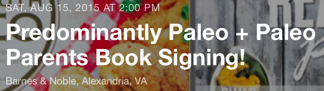 Paleo parents predominately paleo book signing, Is Chocolate Paleo? Paleo Parents Weekend Wrap Up 7.19