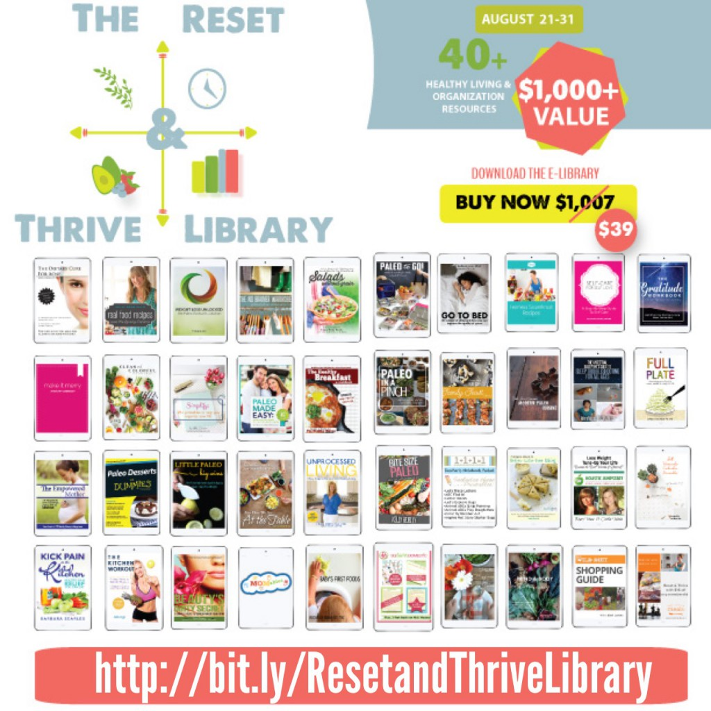 Reset and thrive library; How We Go From SUMMER To FALL Like Pros!: Paleo Parents Weekend Wrap Up