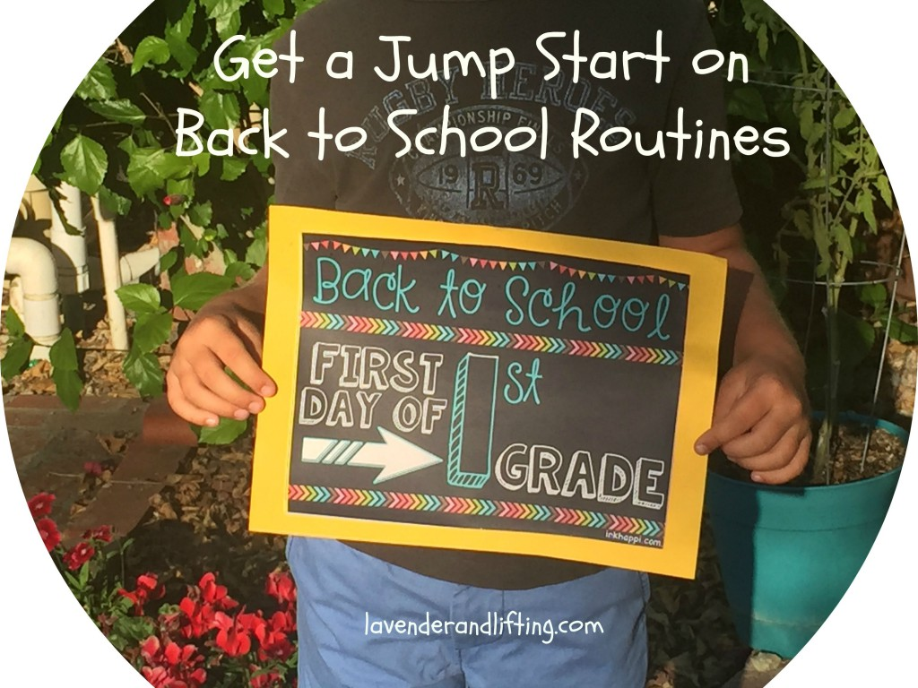 Guest Post: Get a Jump Start on Back to School Routines, Lavender and Lifting