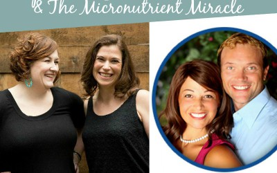 TPV Podcast, Episode 156, The Micronutrient Miracle