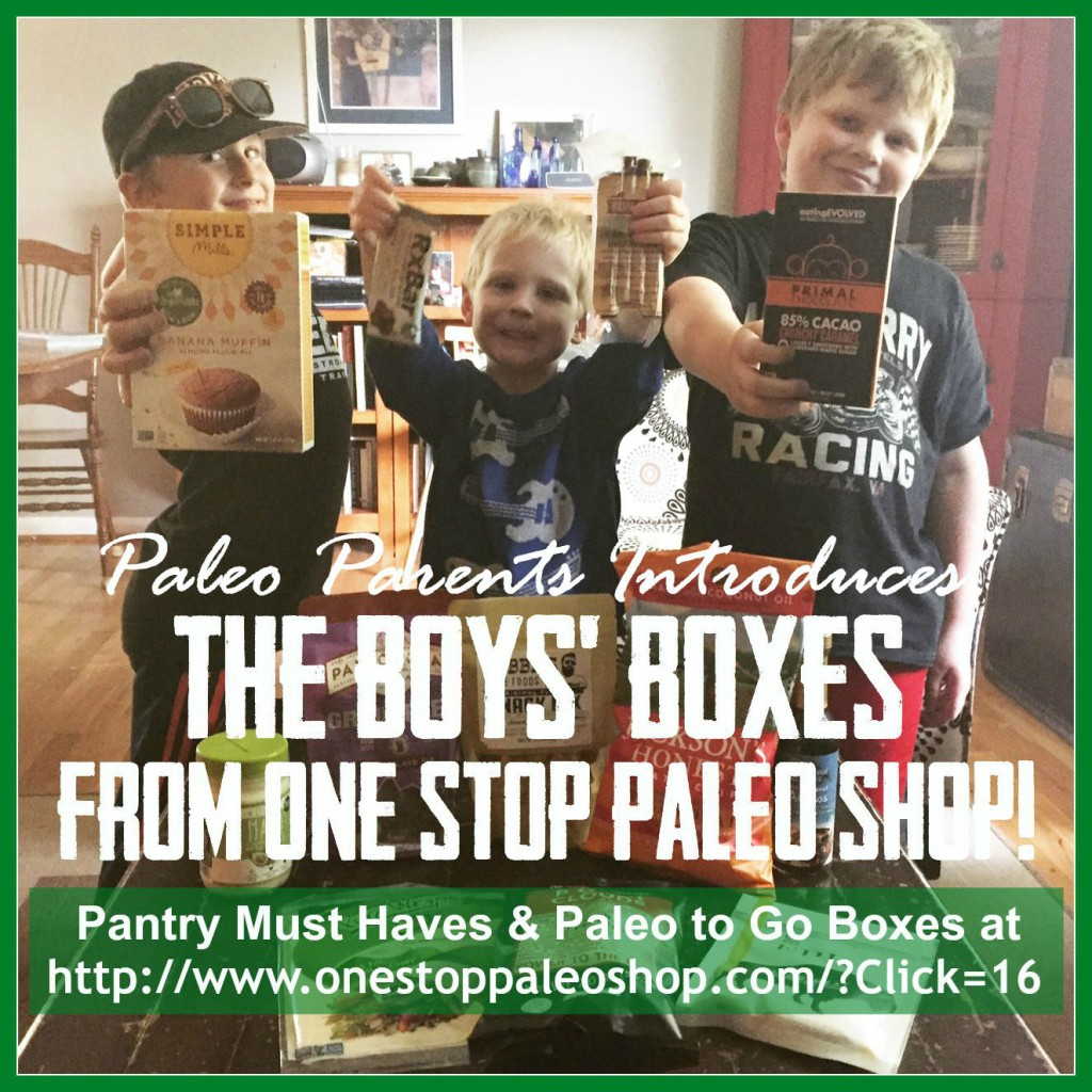 The boys boxes OSPS SM Graphic, Comfort Foods To Inspire You [And Helped Us Change Our Lives] Paleo Parents Weekend Wrap Up 8.2