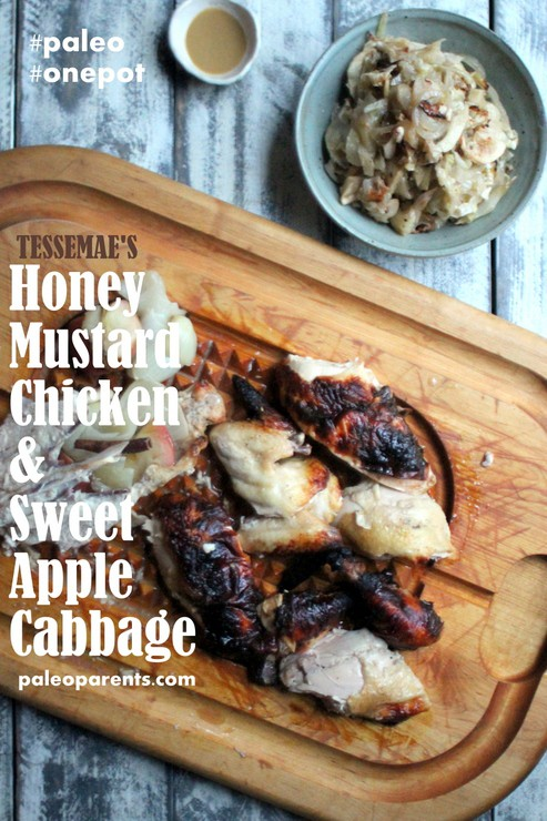 Tessemaes Honey Mustard Chicken and Sweet Apple Cabbage on PaleoParents.com