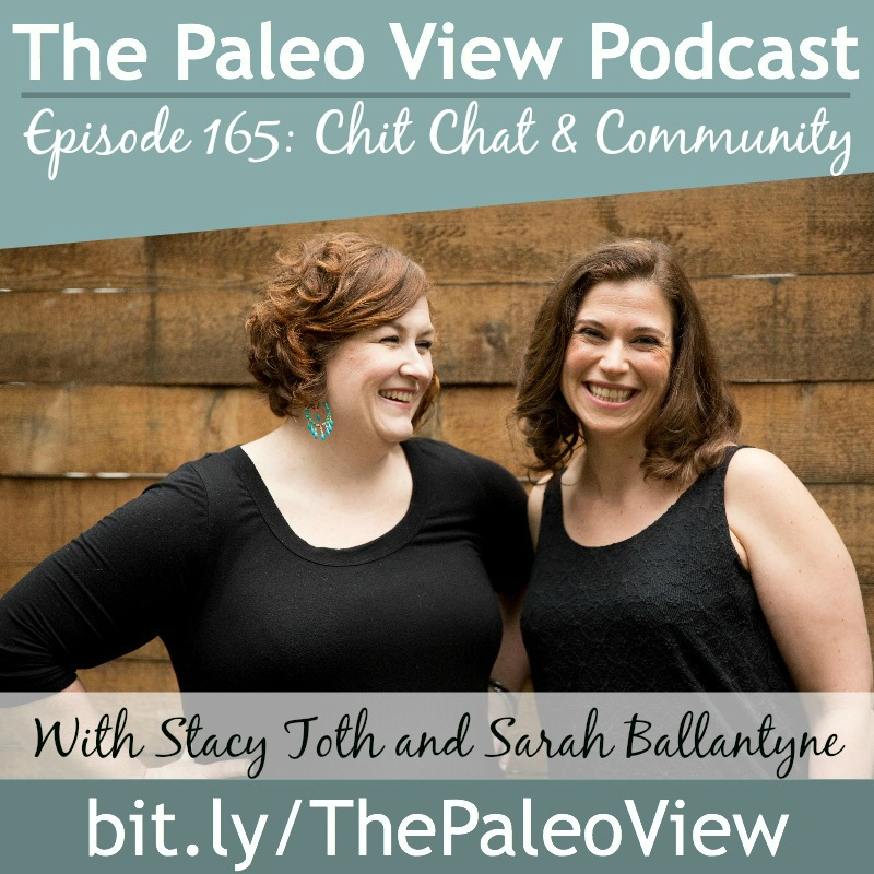 The Paleo View TPV 165 Chit Chat Community