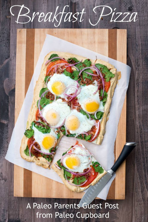 Guest Post: Breakfast Pizza, The Paleo Cupboard
