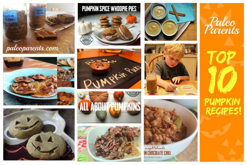 Paleo Parents Top Ten Pumpkin Recipes Feature, Halloween Recovery Ideas!! | Paleo Parents Weekend Wrap Up