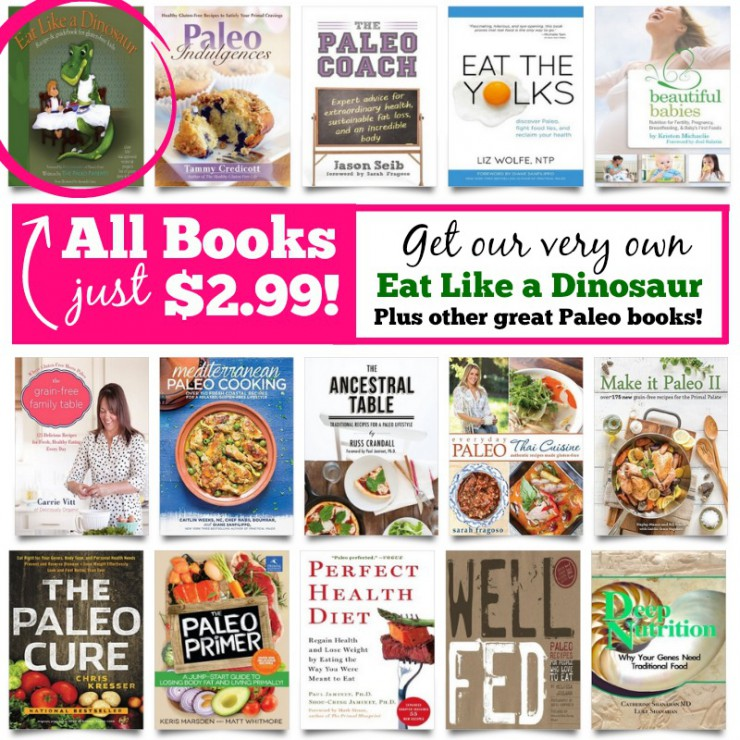 One-Day Sales Event with 15 Top Paleo Books!! (Including Our Book, Eat Like a Dinosaur)