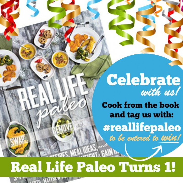 Happy Birthday, Real Life Paleo!