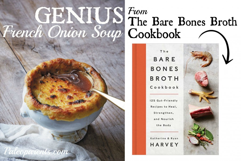 GENIUS French Onion Soup from The Bare Bones Cookbook