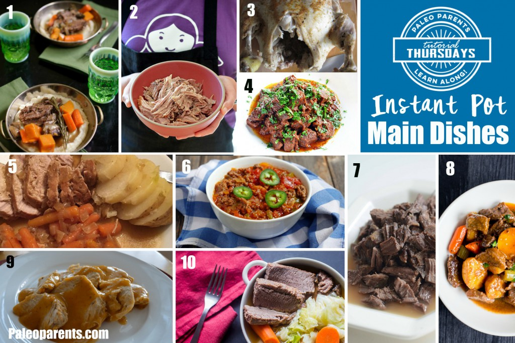 Tutorial thursday instant pot how to recipe round up instant pot main dishes tutorial thursday paleo parents forumfinder Image collections