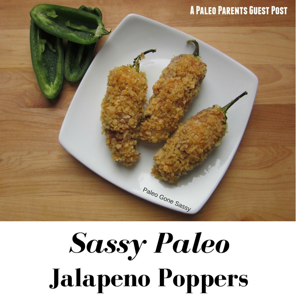 Sassy Paleo Jalapeno Poppers Guest Post Paleo Parents