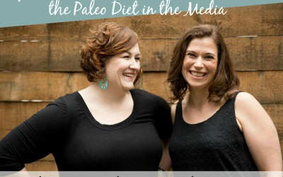 TPV Podcast, Episode 184, The Misrepresentation of the Paleo Diet in the Media