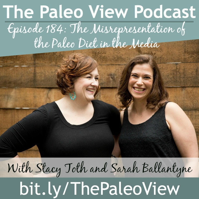 The Paleo View TPV 184 Misrepresentation of Paleo Diet Media