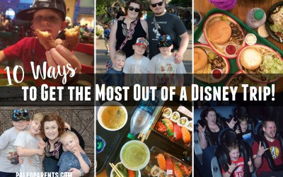 Ten Ways to Get the Most Out of a Disney Trip