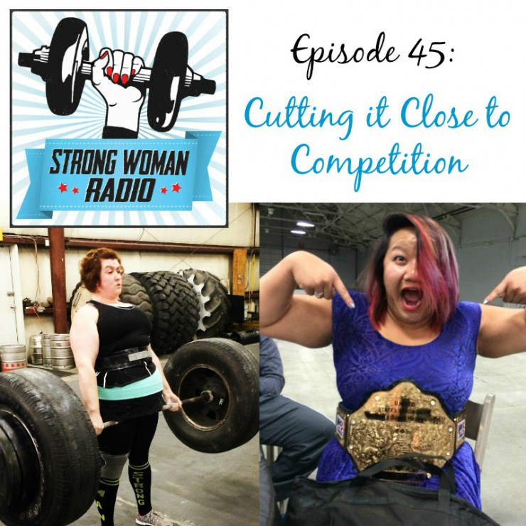 Strong Woman Radio, Episode 45, Cutting it Close to Competition