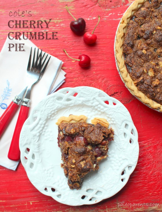 Cole's Cherry Crumble Pie by Paleo Parents