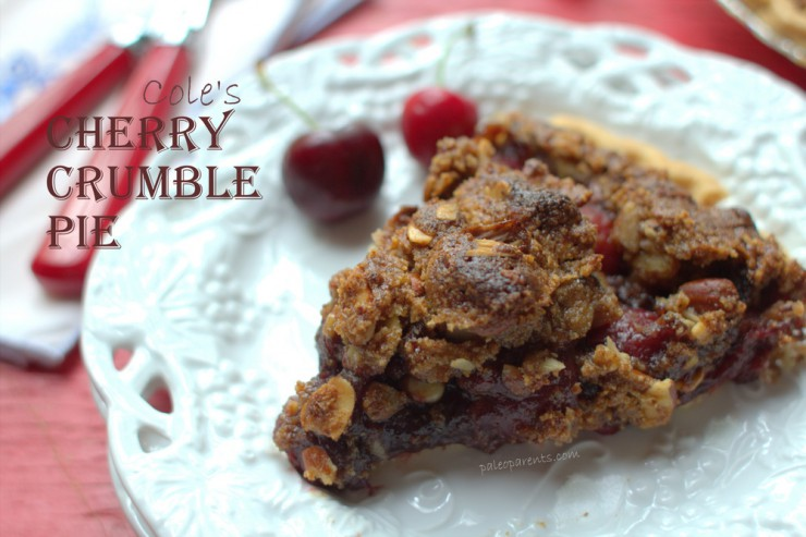 Cole's Cherry Crumble Pie by PaleoParents