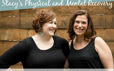 TPV Podcast, Episode 204: Stacy's Physical and Mental Recovery