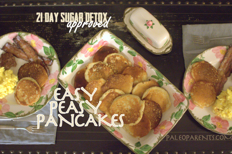 Easy Peasy Pancakes by @PaleoParents #21DSD