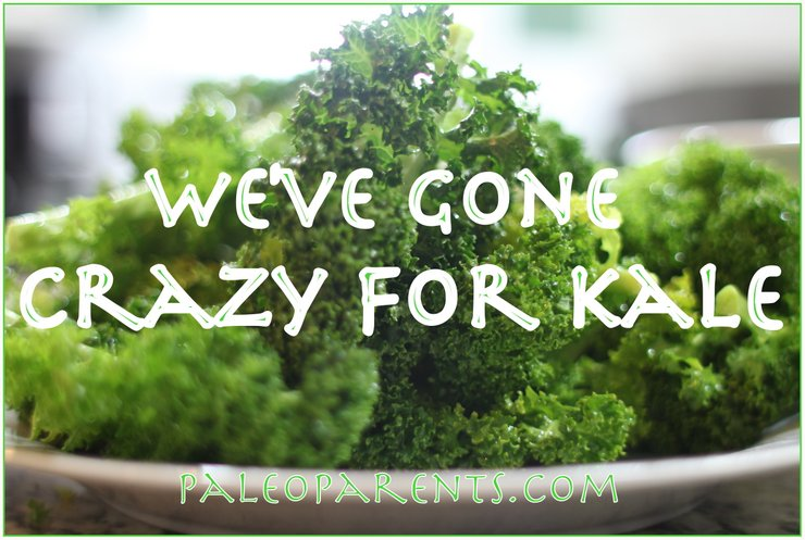 Crazy for Kale by PaleoParents