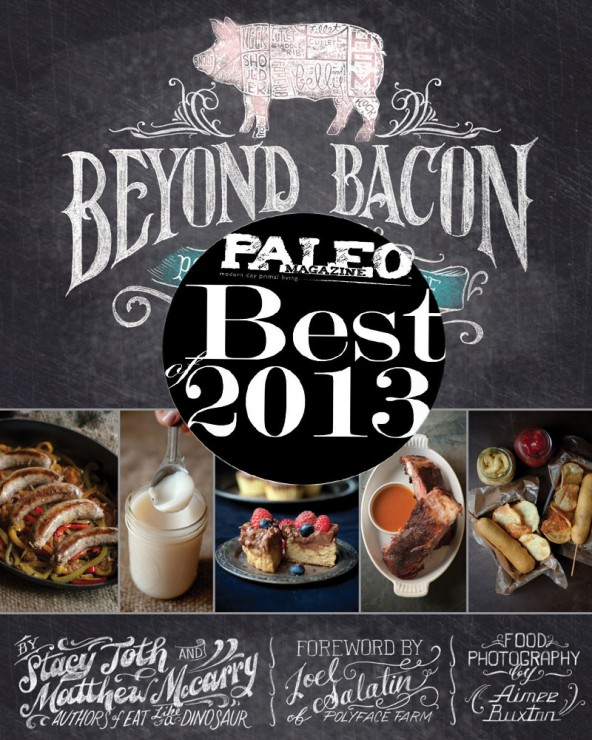 Beyond-Bacon-by-Stacy-Toth-and-Matt-McCarry-the-Paleo-Parents-PaleoMag2013